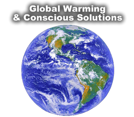Global Warming & Conscious Solutions Announcement